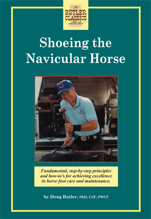 Shoeing the Navicular Horse